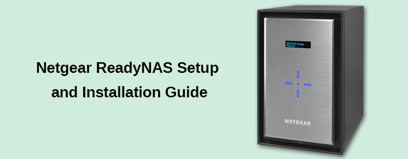 Netgear ReadyNAS Setup and Installation Guide