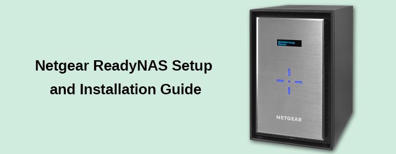 Netgear ReadyNAS Setup and Installation Guide