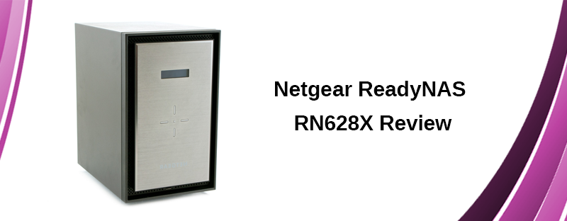 Netgear ReadyNAS RN628X Review