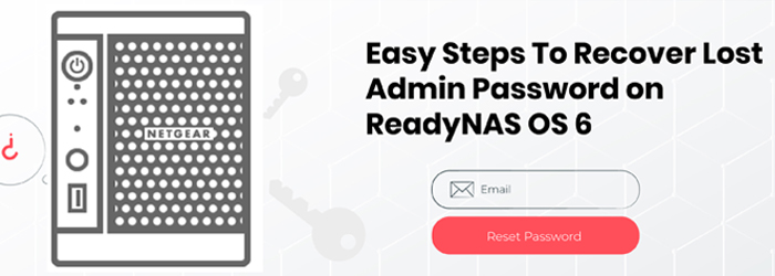 Easy Steps To Recover Lost Admin Password on ReadyNAS OS 6
